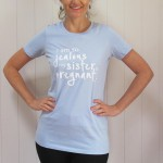 Women's T-shirt [S/M/L] (I am so jealous my sister is pregnant)